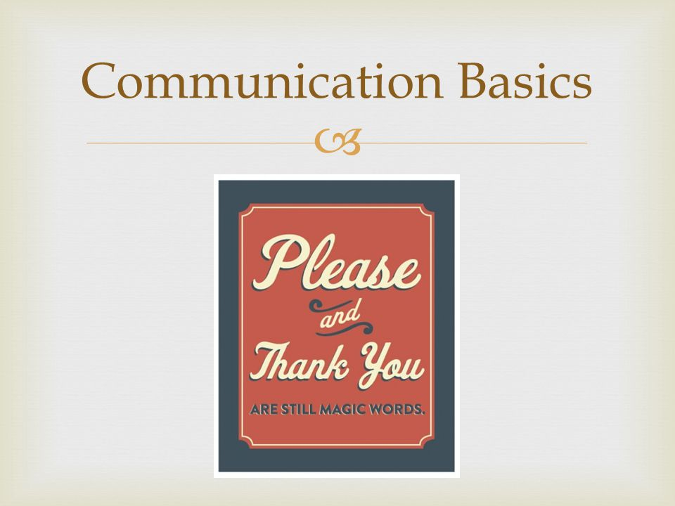  Communication Basics