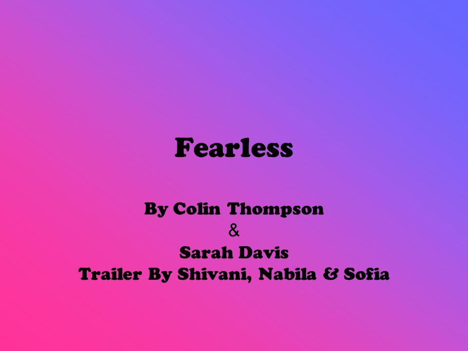 Fearless By Colin Thompson & Sarah Davis Trailer By Shivani, Nabila & Sofia