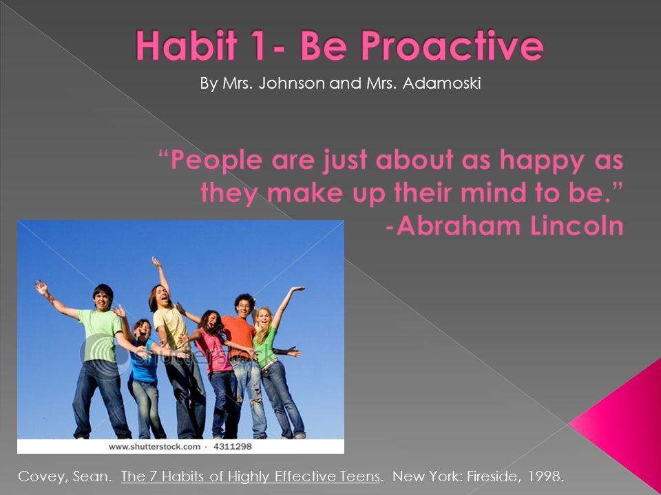 Covey, Sean. The 7 Habits of Highly Effective Teens.