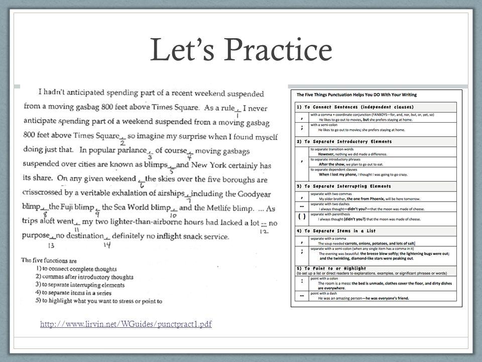 Let's Practice http://www.lirvin.net/WGuides/punctpract1.pdf