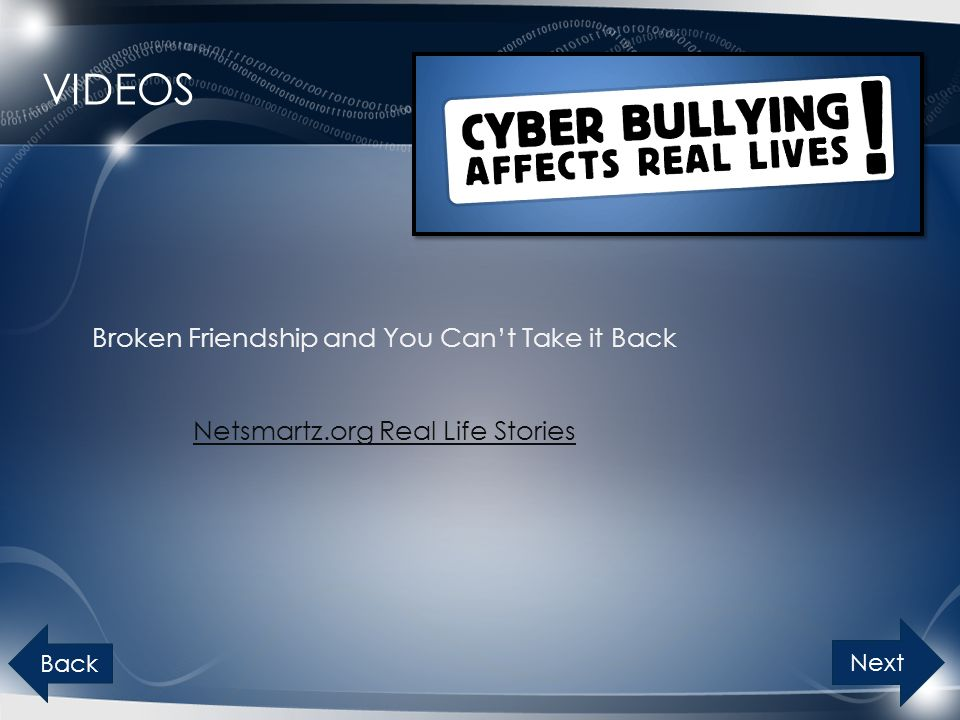 VIDEOS Broken Friendship and You Can't Take it Back Netsmartz.org Real Life Stories Next Back