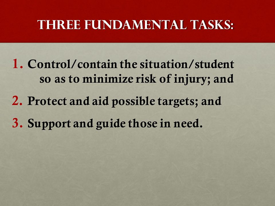 Three Fundamental Tasks: 1.