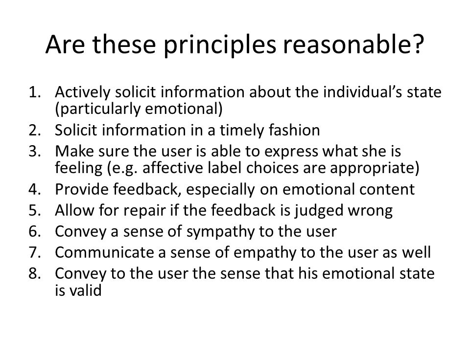 Are these principles reasonable.