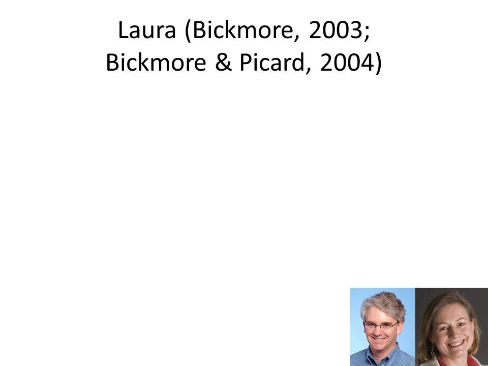 Laura (Bickmore, 2003; Bickmore & Picard, 2004)