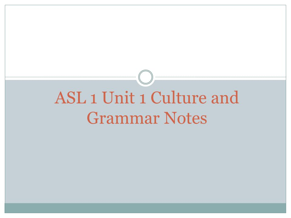 What is ASL.