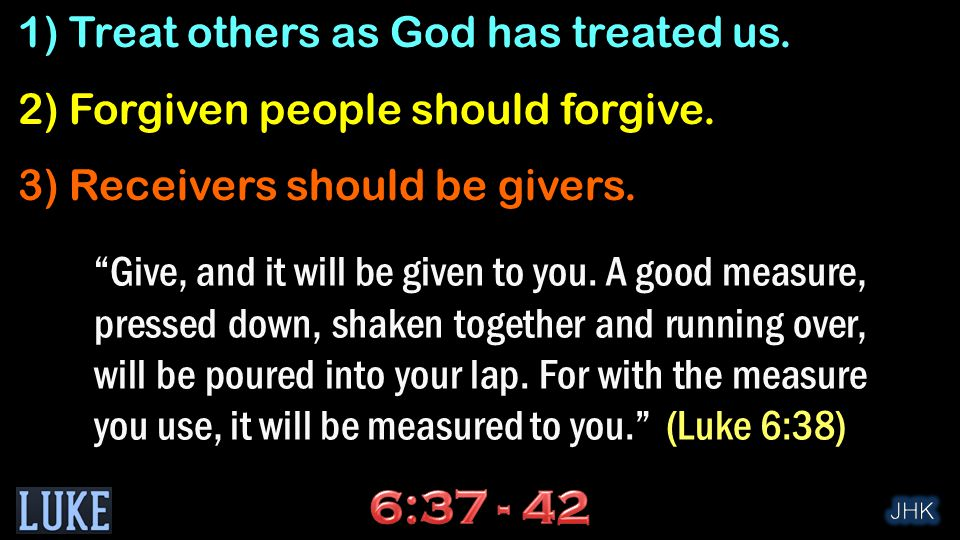 Give, and it will be given to you.