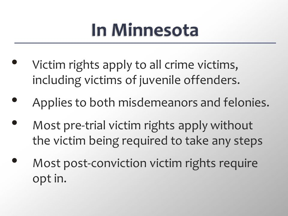 """Crime Victim Bill of Rights"" Minnesota Statutes Chapter 611A (And elsewhere) 9"