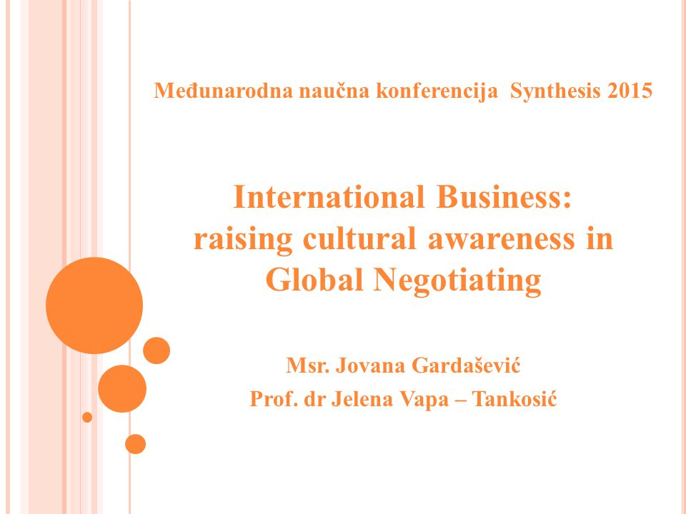 Međunarodna naučna konferencija Synthesis 2015 International Business: raising cultural awareness in Global Negotiating Msr.