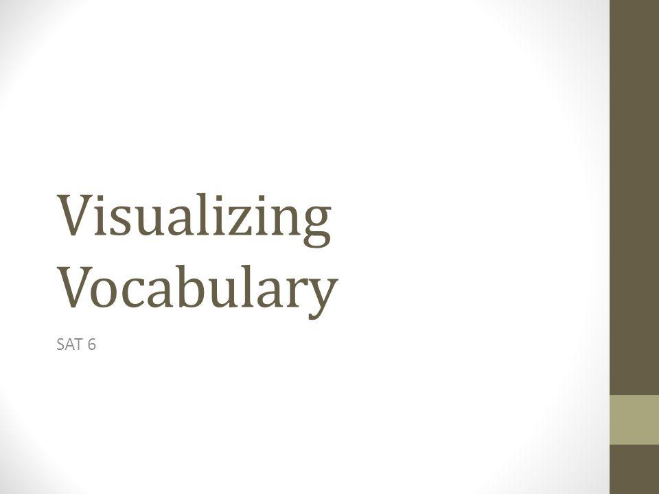 Visualizing Vocabulary SAT 6
