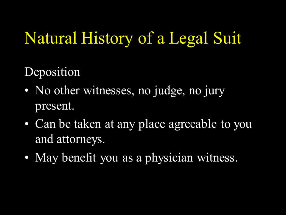 Natural History of a Legal Suit Testifying It is not your responsibility as an expert witness to win or lose a case.