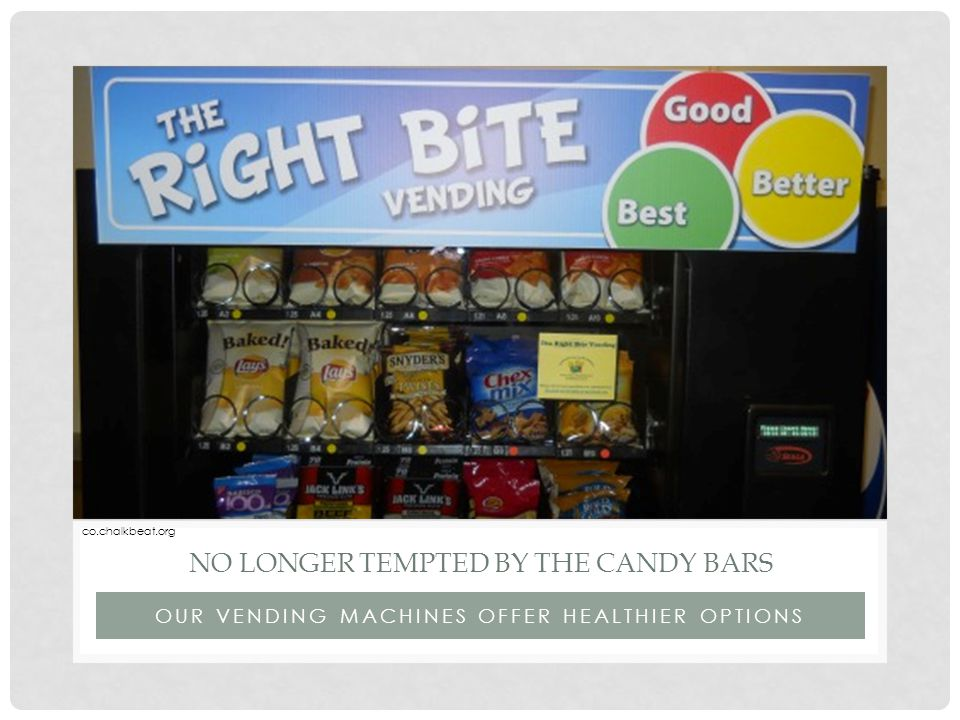 OUR VENDING MACHINES OFFER HEALTHIER OPTIONS NO LONGER TEMPTED BY THE CANDY BARS http://www.shutterstock.com/video/cli p-4495136-stock-footage-business- team-walking-outside-corporate- businessmen-and-businesswomen- surrounded-by-summer-trees.html co.chalkbeat.org