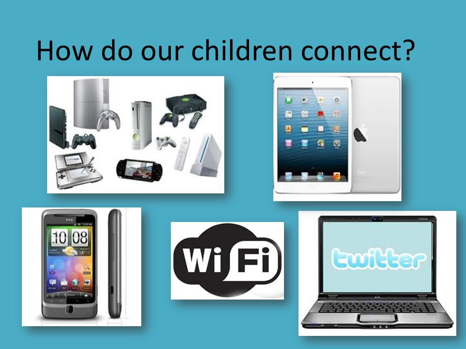 How do our children connect?