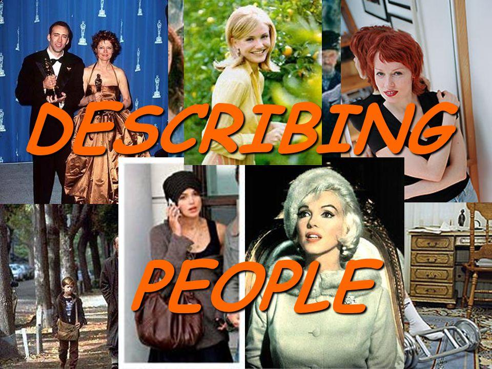 DESCRIBING PEOPLE PEOPLE