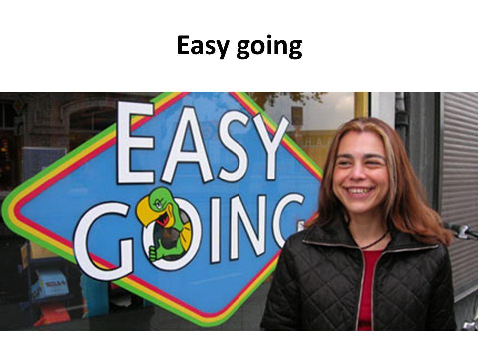 Easy going