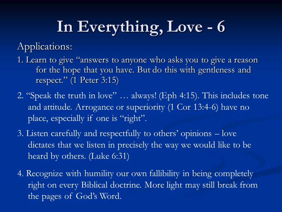 In Everything, Love - 6 Applications: 1.