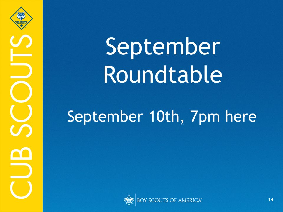 14 September Roundtable September 10th, 7pm here