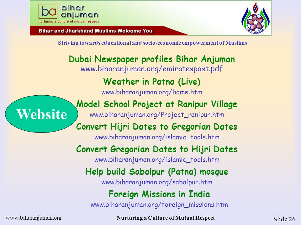 Striving towards educational and socio-economic empowerment of Muslims www.biharanjuman.orgNurturing a Culture of Mutual Respect Slide 26 Dubai Newspa