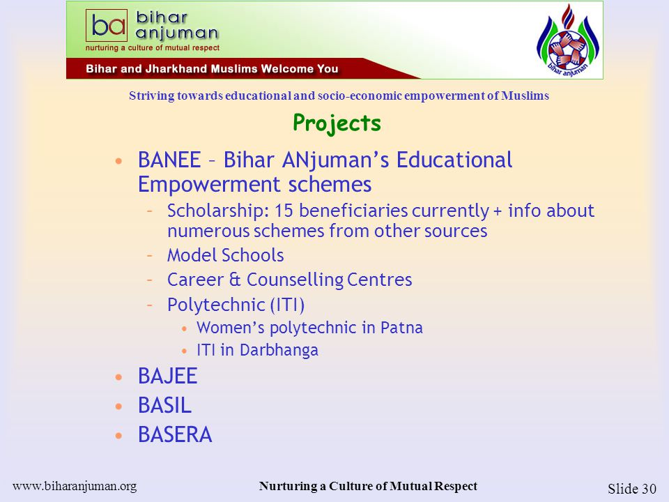 Striving towards educational and socio-economic empowerment of Muslims www.biharanjuman.orgNurturing a Culture of Mutual Respect Slide 31 Projects Health Camps –Free Eye Camps, by Dr.