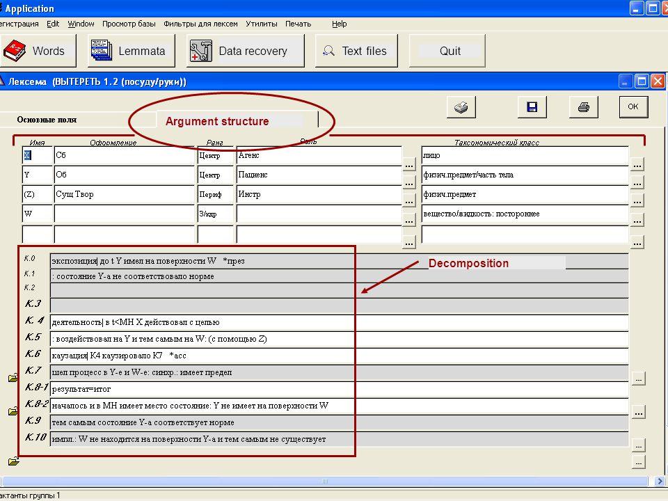 WordsLemmata Data recovery Text filesQuit Argument structure Decomposition