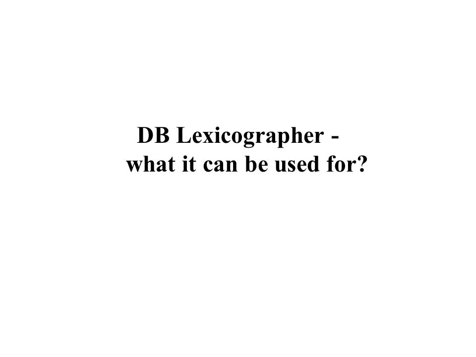 DB Lexicographer - what it can be used for