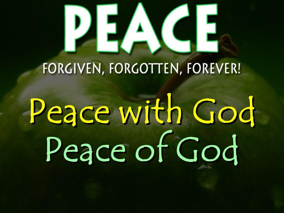 Peace with God Peace of God