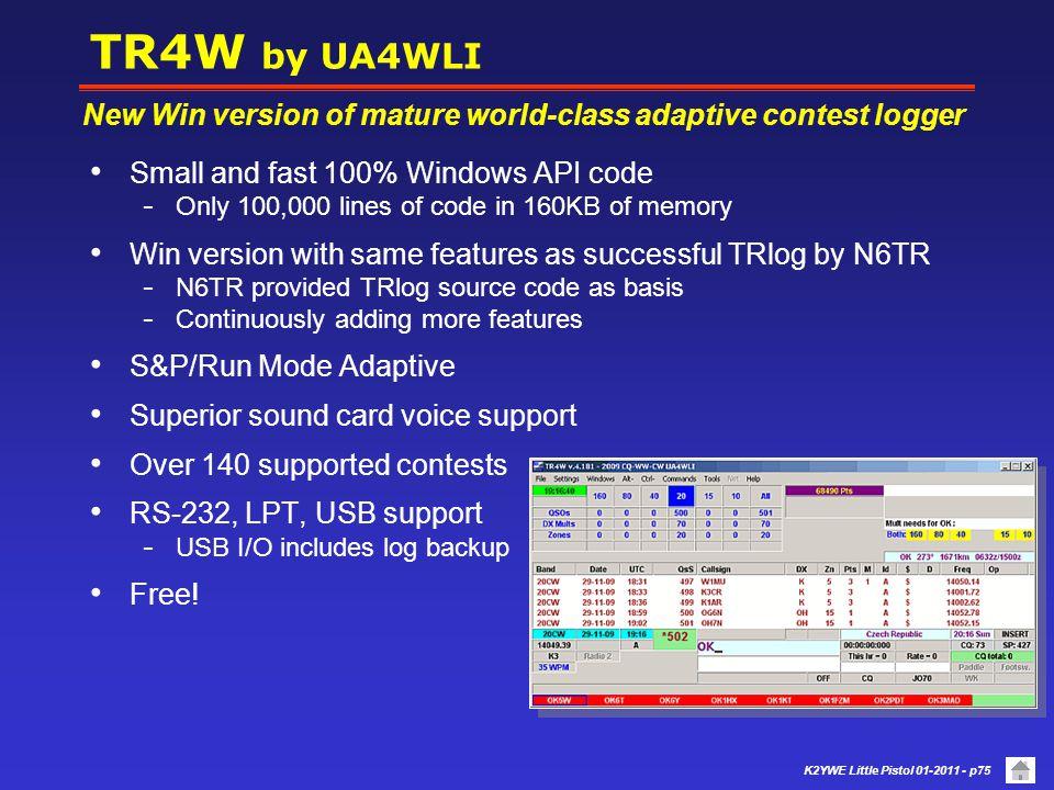 K2YWE Little Pistol 01-2011 - p74 CTWin by K1EA Uses Windows character mode.