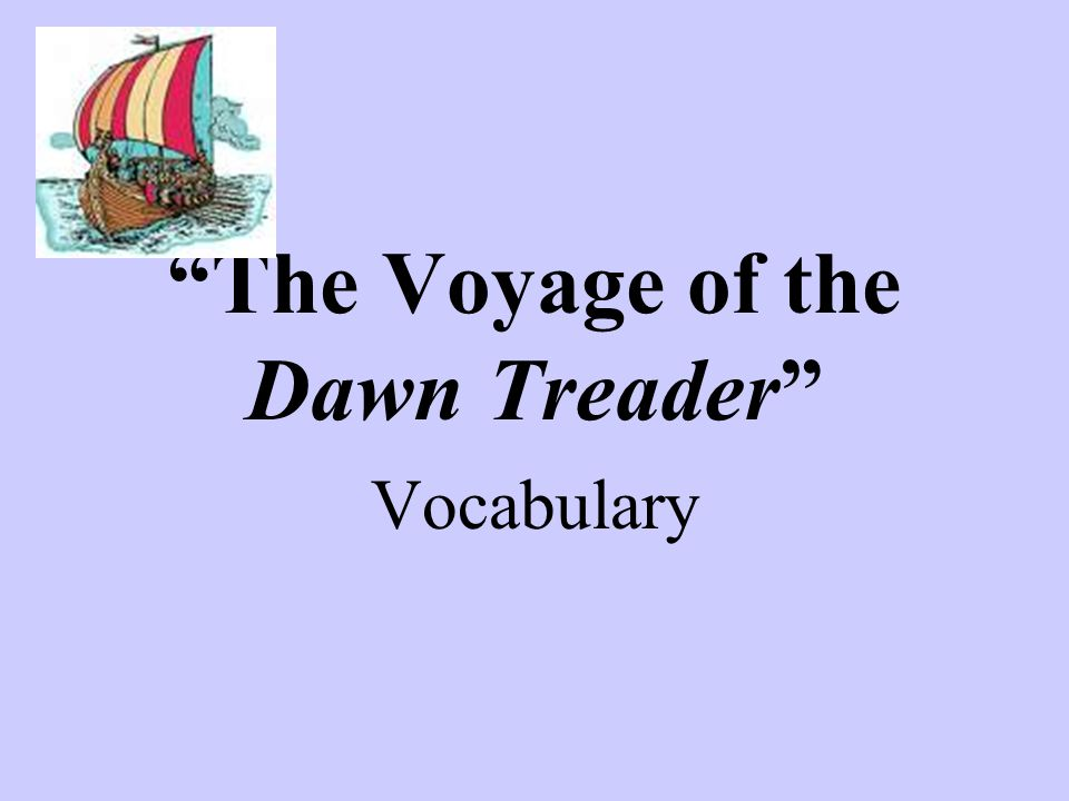 The Voyage of the Dawn Treader Vocabulary