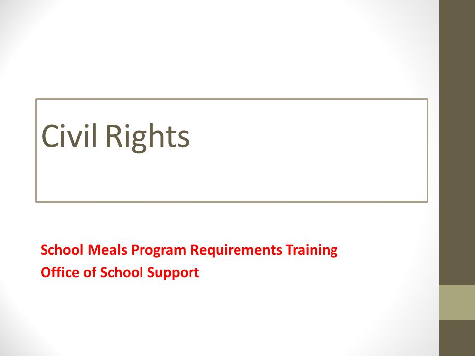 Civil Rights School Meals Program Requirements Training Office of School Support