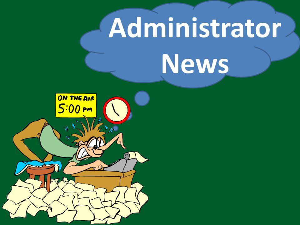 Administrator News