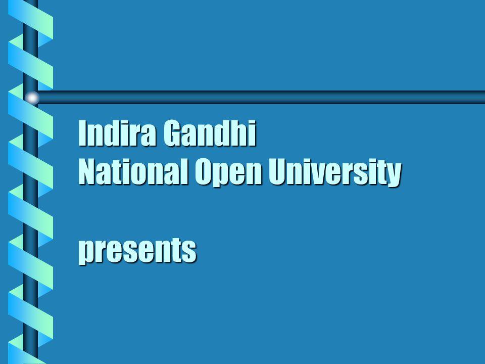 Indira Gandhi National Open University presents