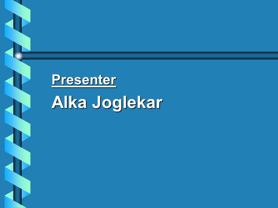 Presenter Alka Joglekar