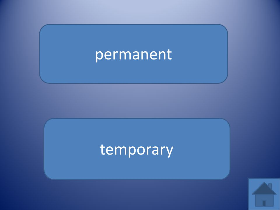 permanent temporary