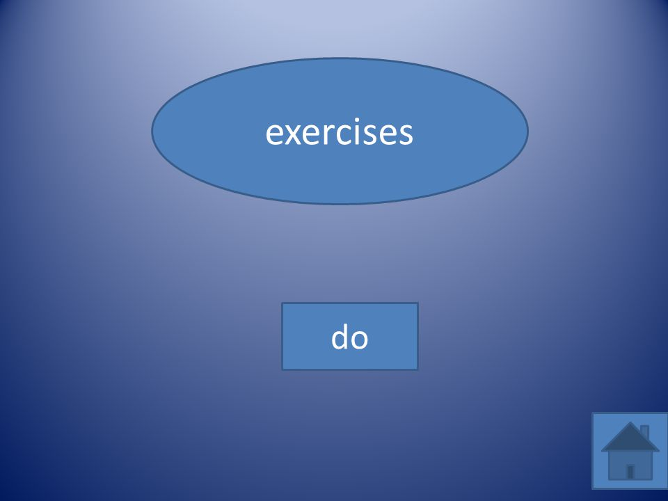 exercises do
