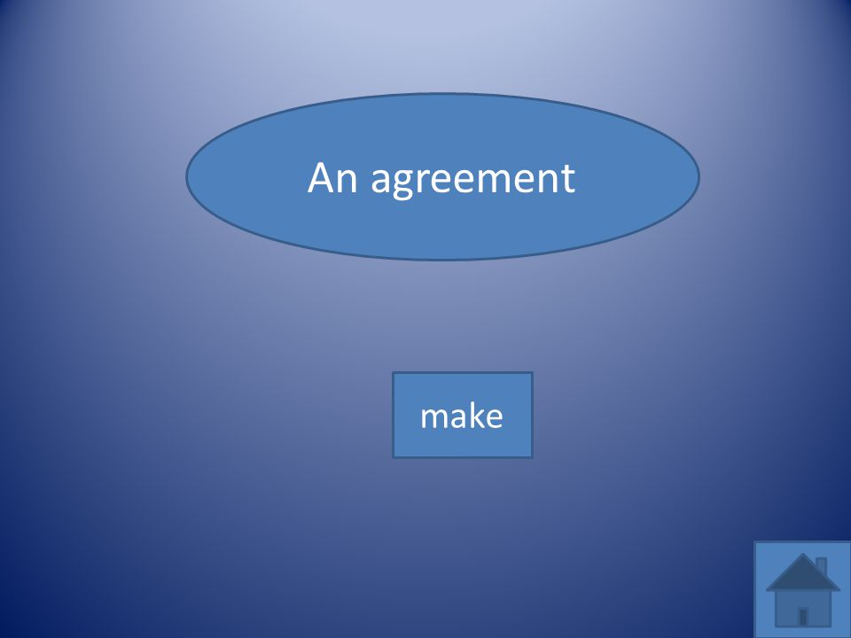 An agreement make