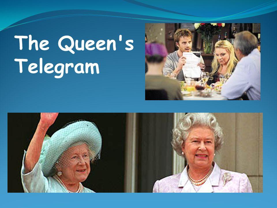 The Queen's Telegram