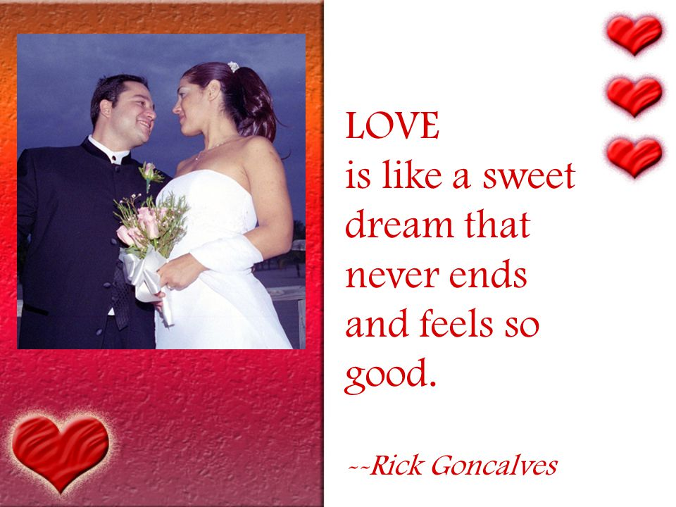 LOVE is an irresistible desire to be irresistibly desired. -- Robert Frost