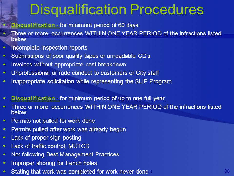 City of Santa Barbara Public Works Department 38 Disqualification Procedures  Disqualification - for minimum period of 60 days.