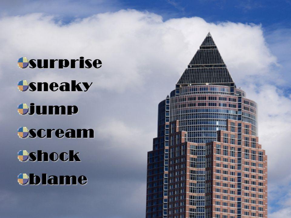 surprise sneaky jump scream shock blame