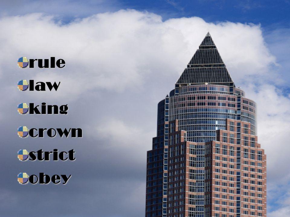 rule law king crown strict obey