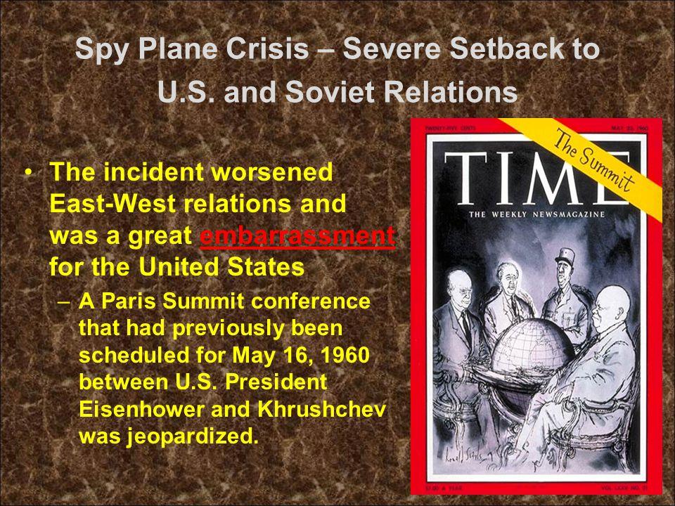 Spy Plane Crisis – Severe Setback to U.S.
