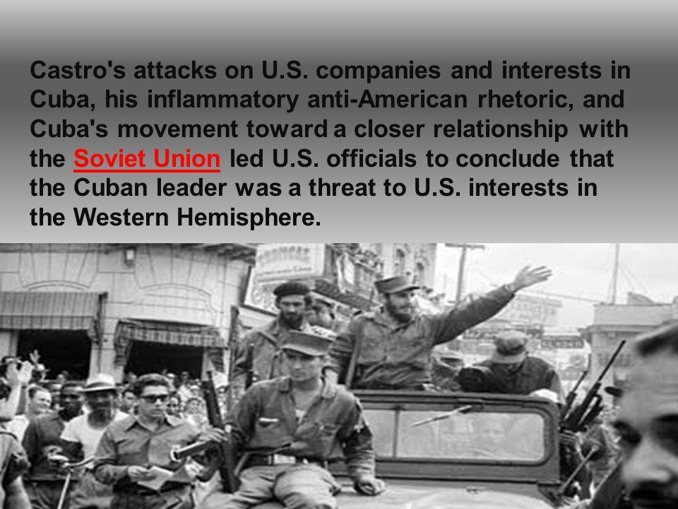 Castro s attacks on U.S.