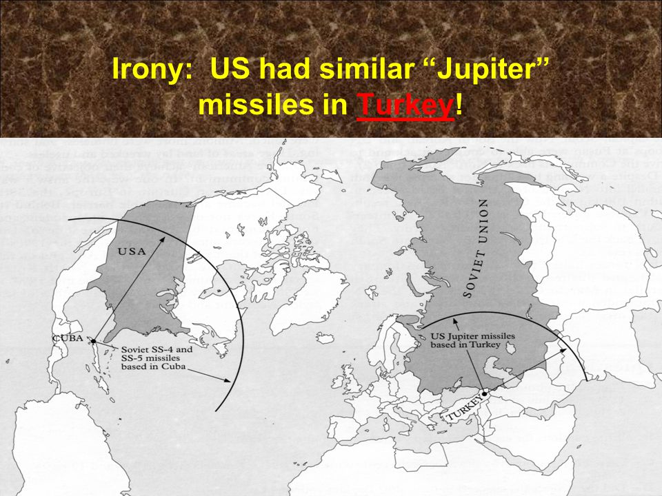 Irony: US had similar Jupiter missiles in Turkey!