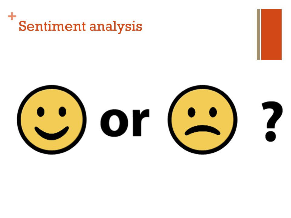 + Sentiment analysis