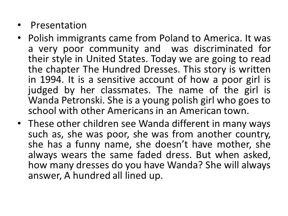 Presentation Polish immigrants came from Poland to America. It was a very poor community and was discriminated for their style in United States. Today