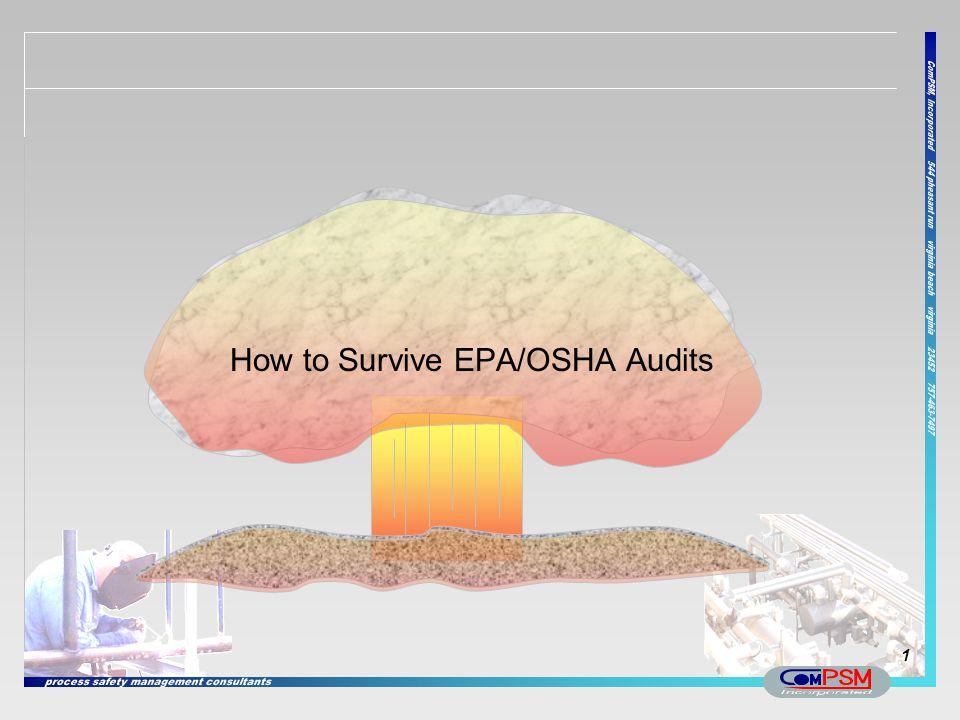 How to Survive EPA/OSHA Audits 1