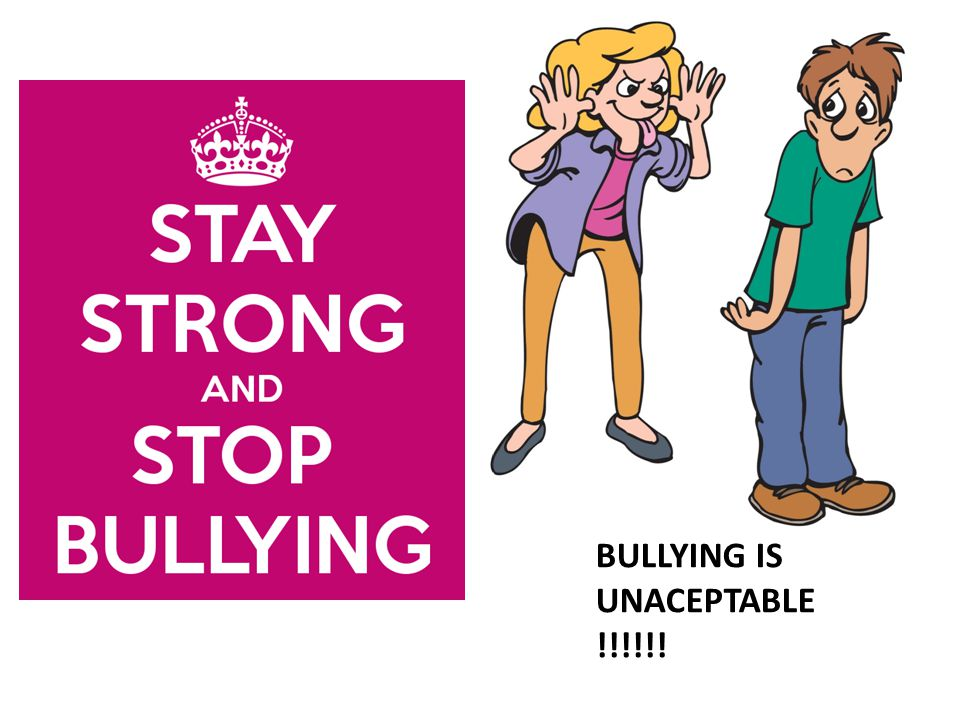BULLYING IS UNACEPTABLE !!!!!!