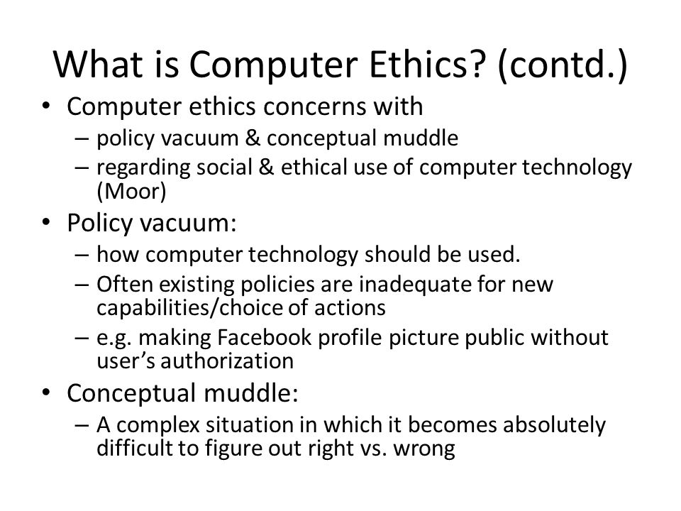 What is Computer Ethics.