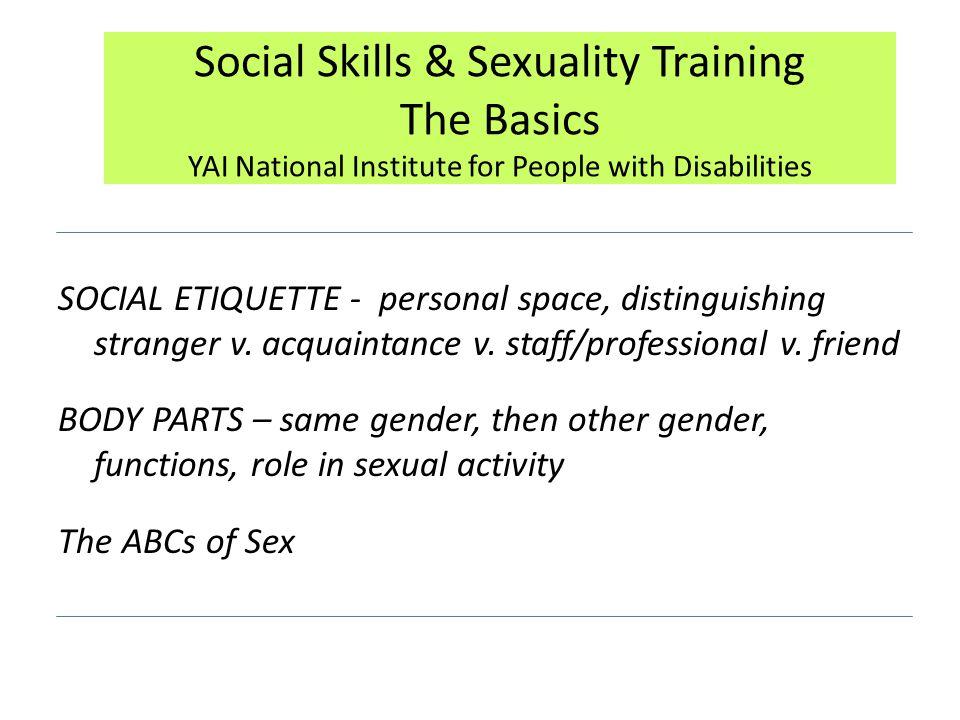 SOCIAL ETIQUETTE - personal space, distinguishing stranger v.