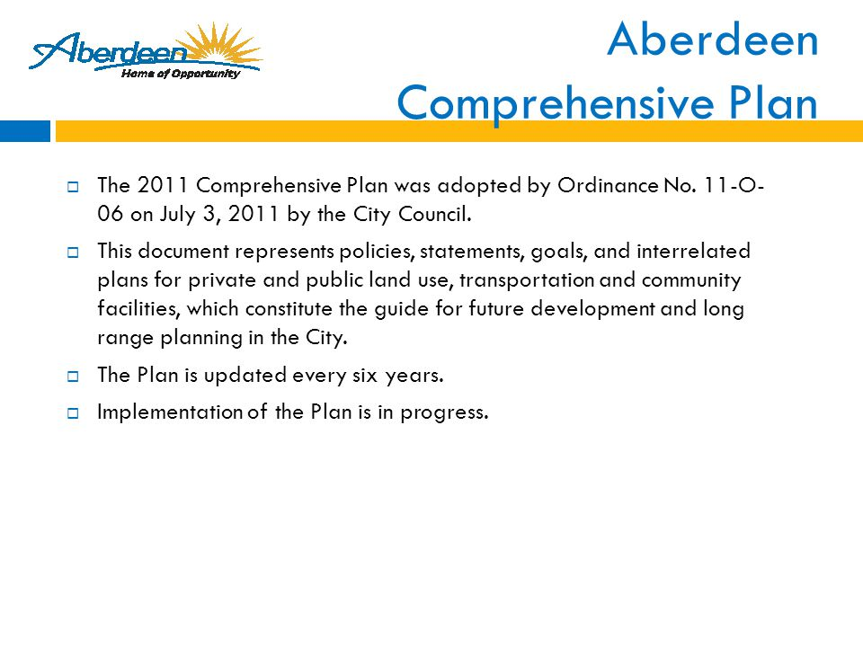 Aberdeen Comprehensive Plan  The 2011 Comprehensive Plan was adopted by Ordinance No.