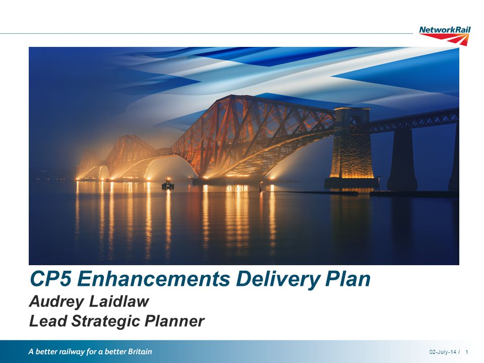 /02-July-141 CP5 Enhancements Delivery Plan Audrey Laidlaw Lead Strategic Planner